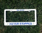 GD The Music Never Stopped License Plate Frame