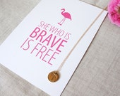 Brave Inspirational Quote Desk Card | Flamingos for a Cure | Pink Flamingo | Art Print | Breast Cancer Awareness