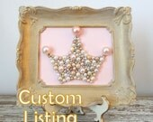 Custom Listing for Miracole23 - Pearl Crown - Princess Crown - Nursery Art - Glitter 3d Art - Framed Original Art