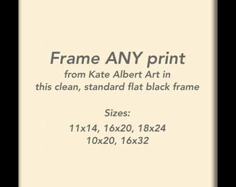 Framed 11x14 print with Standard Black Frame