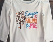 Everyone is falling for Me Shirt