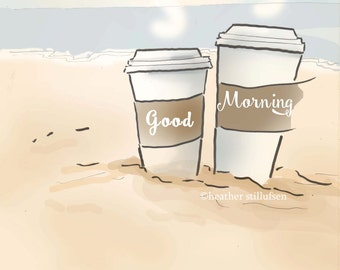 Coffee Art -  Coffee Art Print  Good Morning on the Beach -  Digital Art Print -  Wall Art -- Print