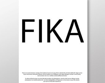 FIKA - typographic design. Swedish or English. Luxury poster print. A3 420 x 297 mm - 16.5 x 11.7 in