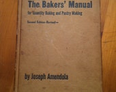 1967 The Baker's Manual for Quantity Baking and Pastry Making 2nd edition revised old hardcover cookbook