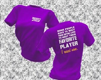 Hockey Mom Shirt - Hockey Shirt - Favorite Player Tee - I Raised Mine shirt - Hockey Player TShirt - Hockey Stick Shirt - Puck Ice Stick Tee