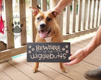 Beware Of The Wigglebutts,  Primitve Word Art Typography Pine Wall Sign
