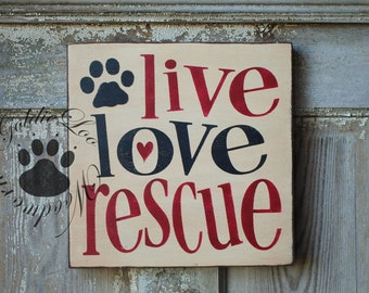 Live Love Rescue, Word Art, Primitive Wood Wall Sign, Typography, SubwayArt, Handmade