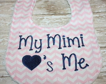 Baby Bib- Personalized Bib with Minky Backing, Baby Boy Bib or Baby Girl Bib, My Mimi loves me bib, My Daddy loves me bib, My Mommy Loves Me