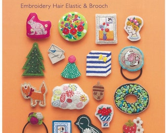 Cute Embroideried Hair accessories  Japanese Craft Book