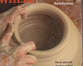 The Potter's Wheel By Barbaformosa