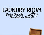 Large Vinyl Wall Decal, Laundry Room Wall Decor Sign: Sorting Out Life One Load at a Time