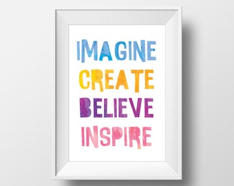 Imagine Create Believe Inspire Quote Modern Kid Printable Wall Art