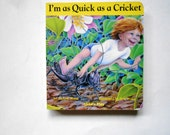 I'm as Quck as a Cricket, a Vintage Children's Board Book