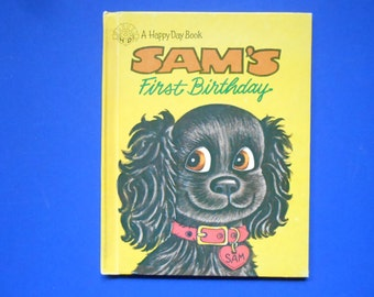 Sam's First Birthday, a Vintage Children's Book
