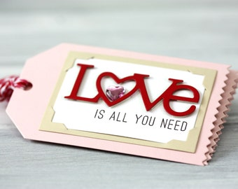 Love is All You Need - Handmade Gift Tags - Set of 5 - Anniversary - Valentines - Birthday - Friendship - Packaging