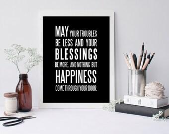 Irish Blessing, May Troubles, Black, White, Modern Poster, Art Print, housewarming gift