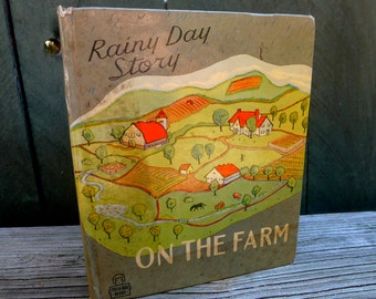 On Sale!  vintage childrens' book -  Rainy Day Story on the Farm