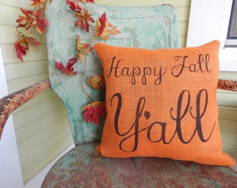 HAPPY FALL Y'ALL Square Orange Burlap Style Fall Thanksgiving Painted Decorative Burlap Throw Accent Pillow Home Decor