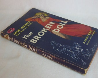 Vintage Shabby Book Sleazy Pulp Fiction The Broken Doll by Jack Webb GGA paperback book 1956 beautiful, sexy Maguire  cover art
