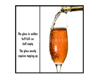 Magnet - The glass is neither half full nor half empty.  The glass merely requires topping up. - Alcohol