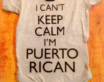 Puerto Rico Onesie®~Puerto Rico Shirt~Puerto Rico Baby Onesie®~Puerto Rican Onesie®~I can't keep calm I'm Puerto Rican~Puerto Rican Pride