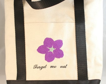 """Inspirational Tote Embroidered with """"Forget Me Not"""""""