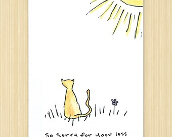 """Sympathy Card, Bereavement card, Pet sympathy card, cat card, Pet Card eco greeting card, 100% recycled paper """"So Sorry For Your Loss"""""""