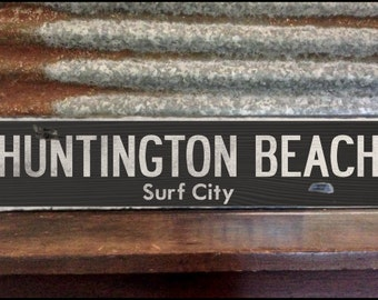 Huntington Beach Surf City, Handcrafted Rustic Wood Sign, Mountain Decor for Home and Cabin, 1097