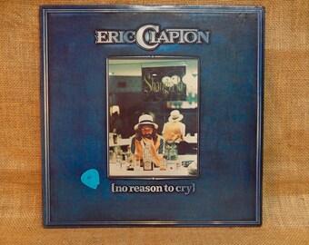 ERIC CLAPTON - No Reason to Cry - 1976 Vintage Vinyl Record Album
