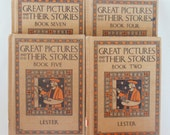4 VOLUMES Great Pictures And Their Stories Books Two Four Five Seven Katherine Morris Lester 1927 NICE