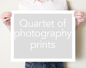Four fine art photography prints. Quartet of photographs in any size. Photo series, wall art, home decor. Small or large format artwork set