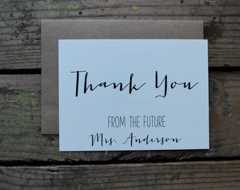 Custom Thank You Cards with Envelopes - Rustic, Chic, Wedding, From the Future Mrs. - Set of 10