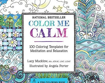 Adult Coloring Book - Color Me Calm: 100 Coloring Templates for Meditation and Relaxation (A Zen Coloring Book) - 208 Pages (30064825)