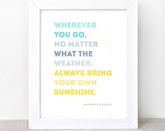 Inspirational Quote Print - 8x10 - Sunshine Home Decor Wall Art, Inspirational Wall Art, Eco-Friendly Typography Print - Color Block