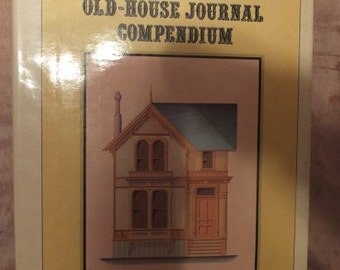 The Old House Journal Compendium 1980 1st Edition
