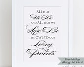 Honor to Parents Wedding Sign - 5x7 & 8x10 - Wedding Signage - Printable - All that We Hope to Be - Ready to Print - INSTANT DOWNLOAD