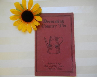 DECORATING COUNTRY TIN By Audrey Chandler Woodman, 1947