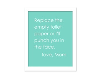 Funny Bathroom Art Love Mom Bathroom Art Print Bathroom Art Punch You In the Face Digital Art Print Poster Bathroom Typography