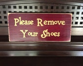 Please Remove Your Shoes Sign Plaque Wooden You Pick Color HP Take Off Shoes  No Shoes Allowed
