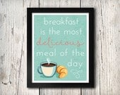 Breakfast is the Most Delicious Meal 8x10 Instant Download Printable Digital Art Print