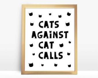 Cats Against Catcalls 8x10 Instant Download Printable Digital Art Print