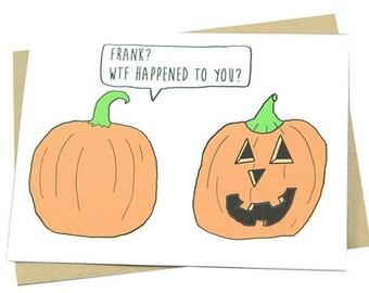 Funny Halloween Card, Pumpkin, Carving, WTF, Jack-O-Lantern, Tradition, Humor, Trick or Treat, Happy Halloween, Greeting