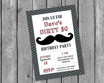 Printable male 30th birthday invitation / dirty 30 invitation / mustache birthday invitation / adult male 30th birthday / masculine invite