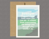 Strength Quote - Military Greeting Cards, Deployment Card, Care Package, Boot Camp, Basic Training