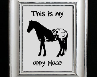 Printable this is my happy place, Appaloosa Art Print, western wall decor, horse print, cowgirl gift, Appaloosa lover gift