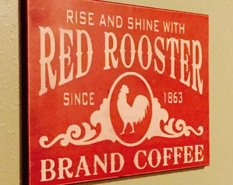 Red Rooster Brand Coffee Primitive Sign