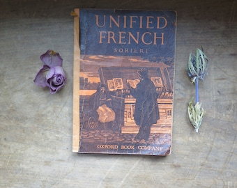Vintage RARE 1938 Sorieri Unified French Oxford Book Company Textbook