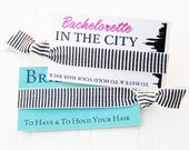 Bachelorette party favor NYC Bride & Co.  hair ties big city to have and to hold your hair back bridesmaid hangover kit thank you gift