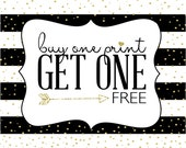 BOGOPrints- Buy 1 Print get 1 FREE!  Print Sale