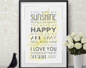 "You are my Sunshine Print  11"" by 17"""